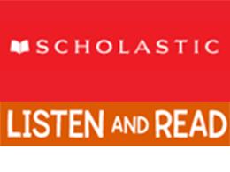 Scholastic listen and read