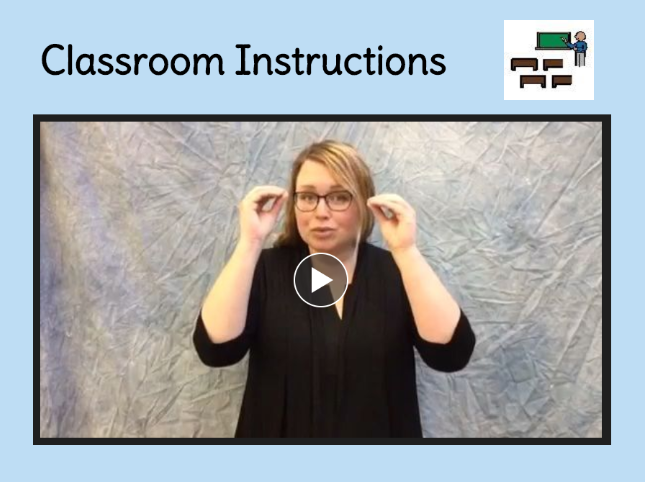 classroom instructions, sign book, link to book creator book on Classroom Instructions sign language book