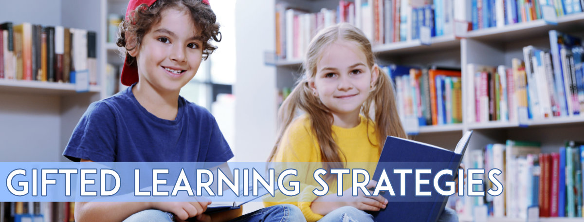 Gifted Learning Strategies