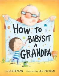 How to Babysit Grandpa