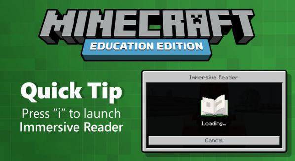 Minecraft Quick Tip Press I to launch immersive Reader